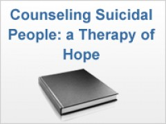 Counseling Suicidal People: a Therapy of Hope
