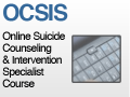 Online Counseling and Suicide Intervention Specialist (OCSIS)